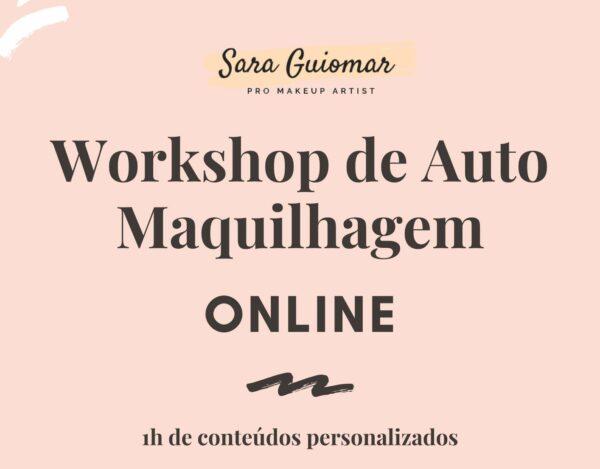 Workshop de auto maquilhagem ONLINE