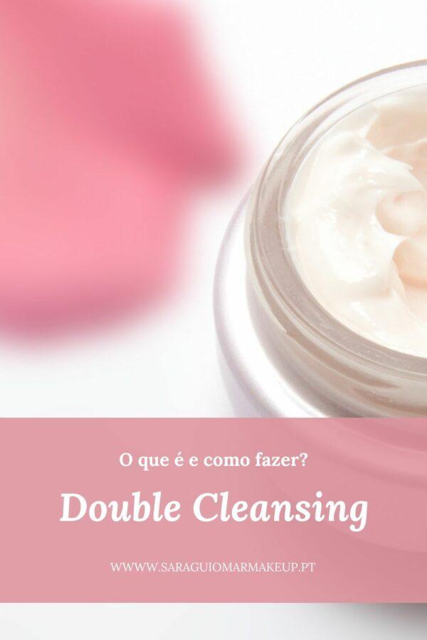 Double Cleansing: o que é e como fazer?