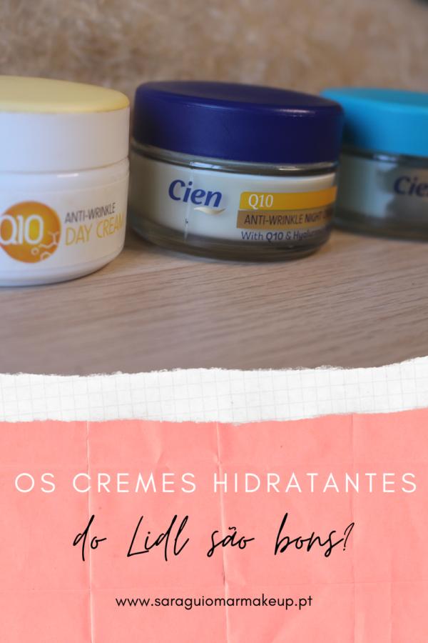 Os cremes hidratantes da Cien (LIDL) são bons?