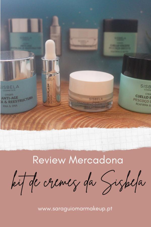 Review kit de cremes da Sisbela (Mercadona)